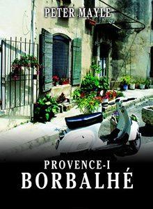 Könyvajánló: Provence-i borbalhé